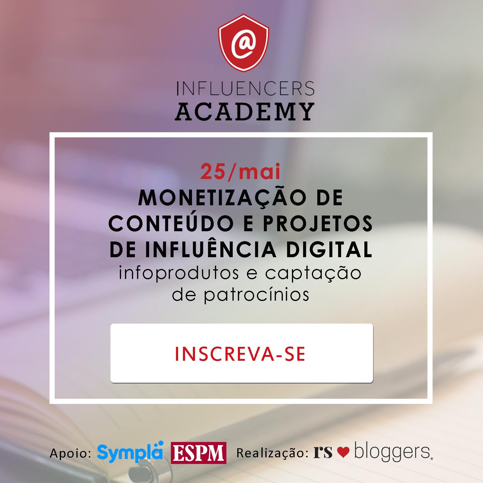 Influencers Academy, 25 de maio, Monetização de Conteúdo