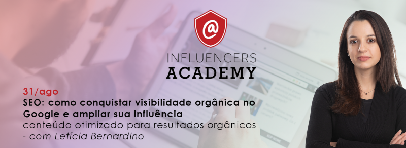 Influencers Academy, agosto